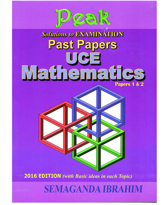 UCE Mathematics – Solutions to examination past papers